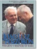JOAO LUIZ POZZOBON. PEREGRINO Y MISIONERO DE MARÍA - 2010
