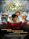 El Gran Milagro - 2011