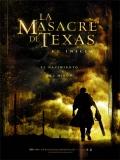 La Masacre De Texas: El Inicio - 2006
