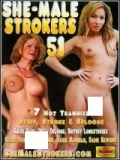 She-Male Strokers 51 - 2015