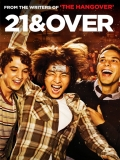 21 And Over (21, La Gran Fiesta)